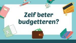 Zelf beter budgetteren