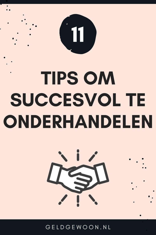 11 Tips voor een succesvolle onderhandeling