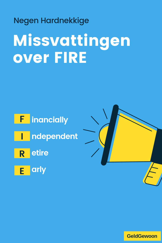 Negen Misvattingen over FIRE