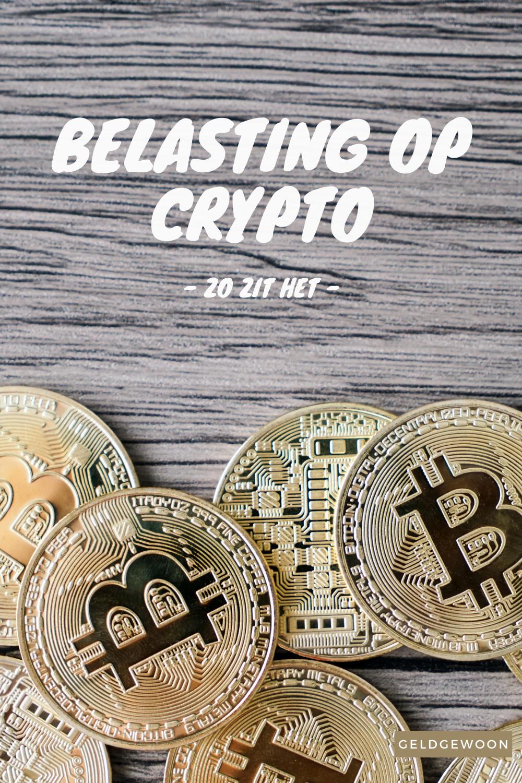 Belasting op crypto, zo zit het