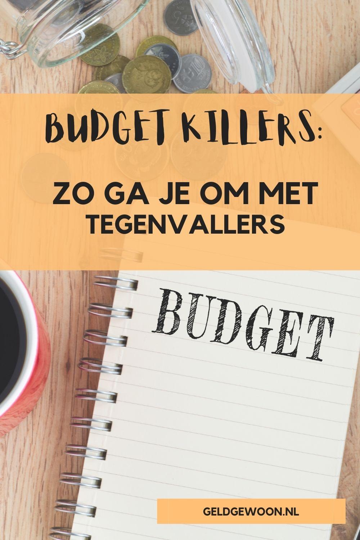 Budget killers – Zo ga je om met tegenslagen